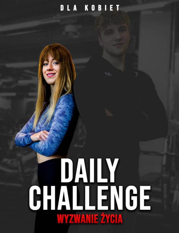 Daily Challenge - Wyzwanie Życia - Dla Kobiet