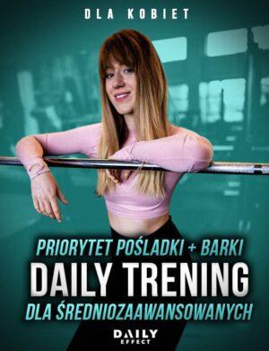 Daily Trening - Pośladki & Barki - dla średniozaawansowanych
